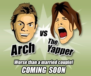 Arch vs The Yapper - Bring It On!