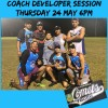 Coach Developer Session 24 May 18